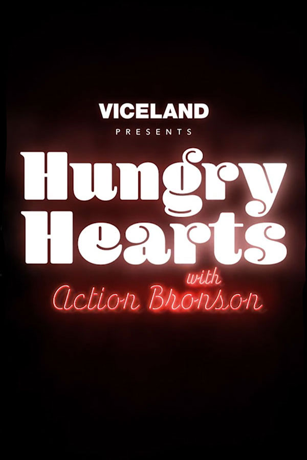 Viceland: Hungry Hearts